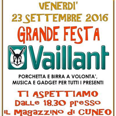 Grande Festa Vaillant venerdì 23 SETTEMBRE 2016