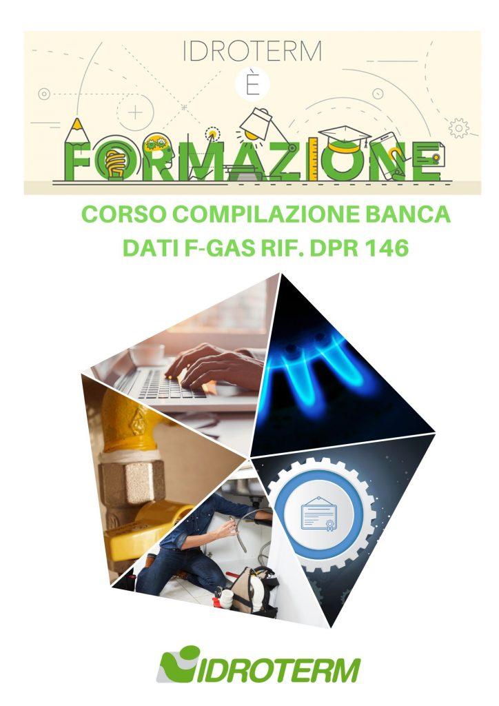 CORSO COMPILAZIONE BANCA DATI F-GAS RIF. DPR 146